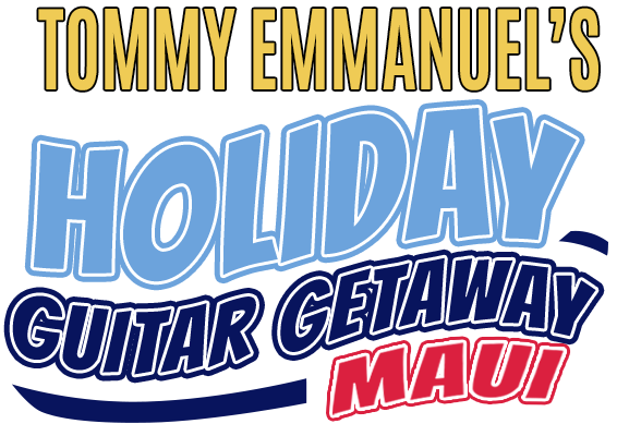 Tommy Emmanuel's Holiday Guitar Getaway: Maui
